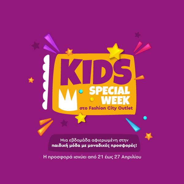 KIDS SPECIAL WEEK!